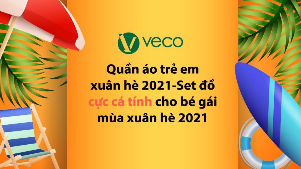 Quần áo trẻ em xuân hè 2021-Set đồ cực cá tính cho bé gái mùa xuân hè 2021